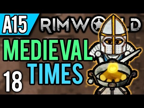RimWorld Alpha 15 Modded   Marriage! (Let's Play RimWorld Medieval Times / Gameplay ep 18)