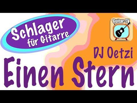 EINEN STERN - DJ Oetzi, Cover • Lyrics • Chords • Tutorial • Gitarre lernen