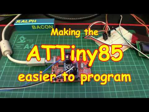 #84 Making the ATTiny85 easier to program