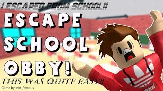 I ESCAPED FROM SCHOOL!!   Escape School Obby - Roblox