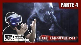 THE INPATIENT: #4 - WENDIGO!? AGORA A COISA APERTOU!!! [PS VR Gameplay]