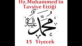 Hz.Muhammed (s.a.v.)'in Tavsiye Ettiği 15 Yiyecek