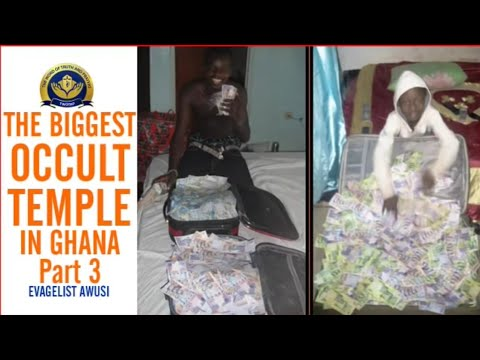 Biggest Occult Temple In Ghana and Dark Secrets Vol iii