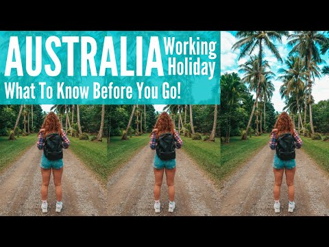 Australia Working Holiday Visa | What To Know Before You Go!