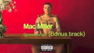 Mac Miller - Goosebumpz (Bonus Track) (Watching Movies with the Sound Off)