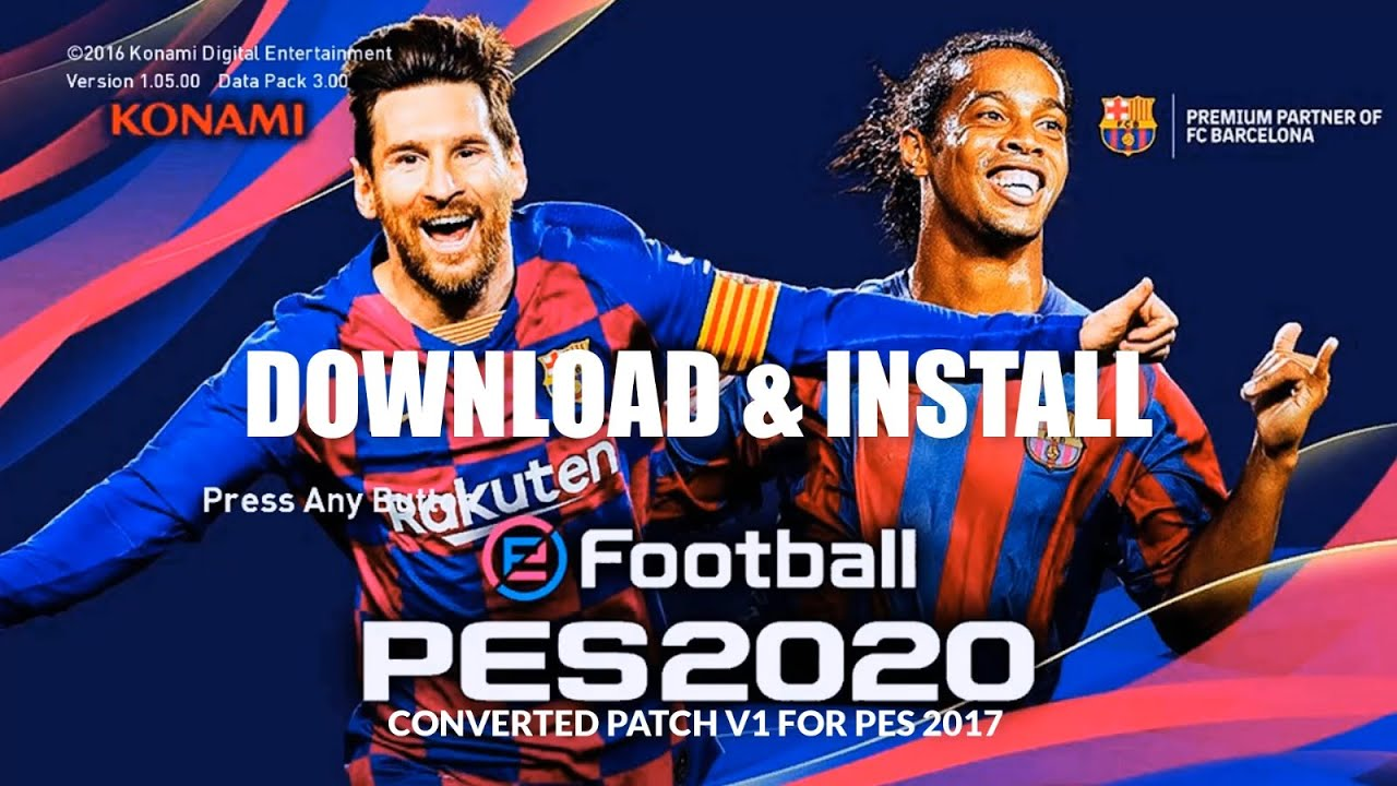 PES 2020 CONVERTED PATCH V1 FOR PES 2017 BY KK ADDS [Download & Install]