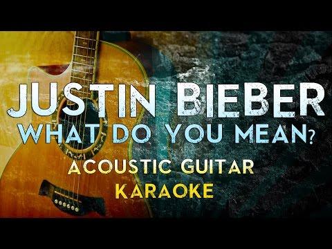 Justin Bieber - What Do You Mean?  Acoustic Guitar Karaoke Instrumental  MegaKaraokeSongs