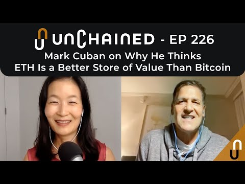 Mark Cuban on Why He Thinks ETH Is a Better Store of Value Than Bitcoin - Ep.226