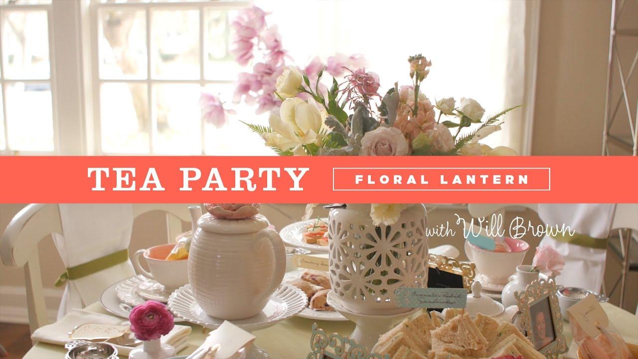 Tea Party Lantern Centerpiece Ideas Youtube