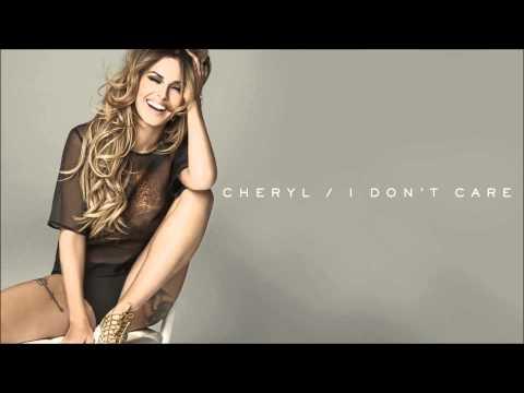 Cheryl 'I Don't Care' (Explicit)
