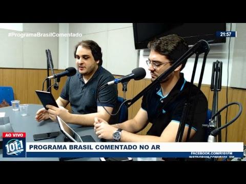 Brasil Comentado - 001 (07/12/18)