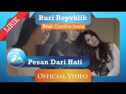 Ruri Repvblik feat Cynthia Ivana - Pesan Dari Hati ( Lyric)