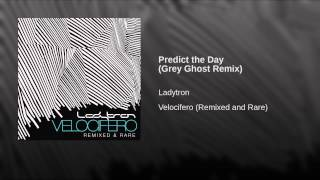 Predict the Day (Grey Ghost Remix)