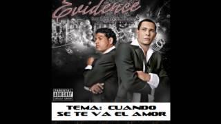 Grupo Evidence - Cuando Se Te Va El Amor