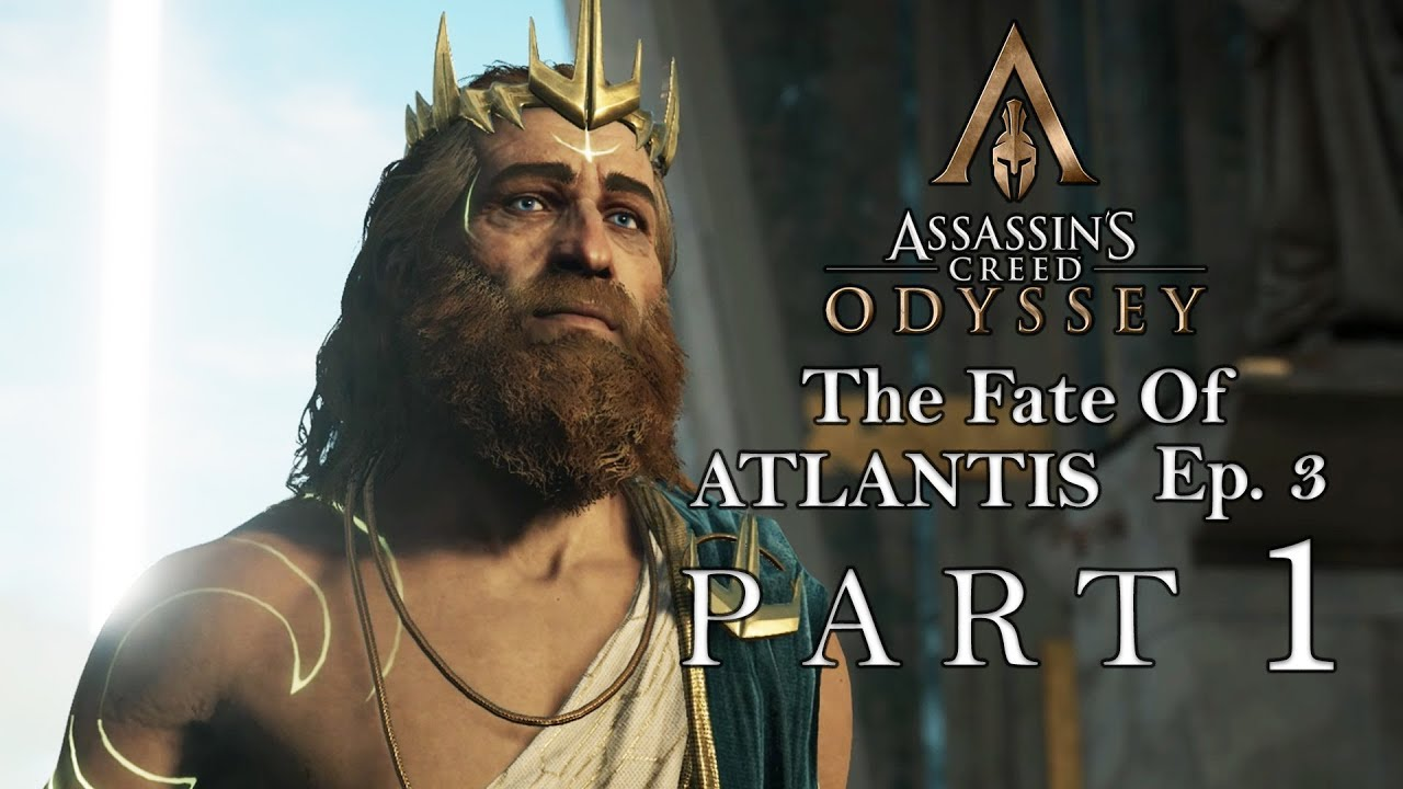 Assassin S Creed Odyssey The Fate Of Atlantis Dlc Ep 3 1 Poseidon An Assassins Creed Odyssey Assassins Creed Creed The fate of atlantis episode 3