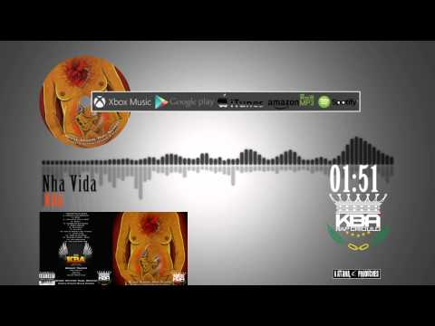 KBA - Nha Vida ( no iTunes & Spotify )