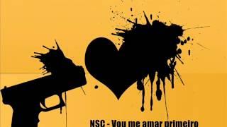 NSC - Vou me amar primeiro
