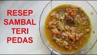 RESEP SAMBAL TERI PEDAS VIDEO
