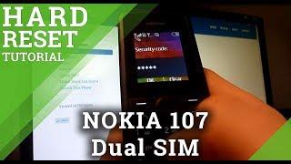 Hard Reset NOKIA 107 Dual SIM - Restore Factory Settings