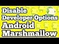 How to Disable Developer Options in Android 6.0 Marshmallow