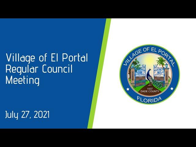 Village of El Portal Regular Council Meeting July 27, 2021