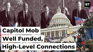 Capitol Mob: Well Funded, High-Level Connections