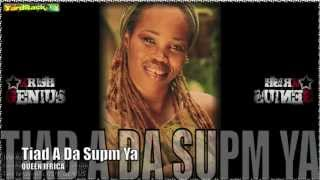 Queen Ifrica - Tiad A Da Supm Ya [Digital Love Riddim] Oct 2012