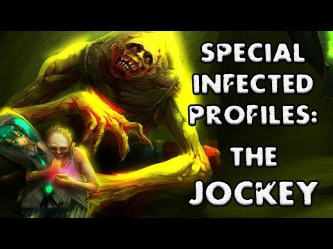 *L4D2* SPECIAL INFECTED PROFILES: -THE JOCKEY-