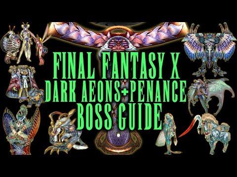 Final Fantasy X - Dark Aeons & Penance Boss Guide - AI, Tips & Tricks