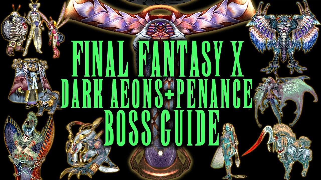 Final Fantasy X – Dark Aeons & Penance Boss Guide – AI, Tips & Tricks