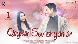 Qaysar sevishganlar (treyler) | Кайсар севишганлар (трейлер)