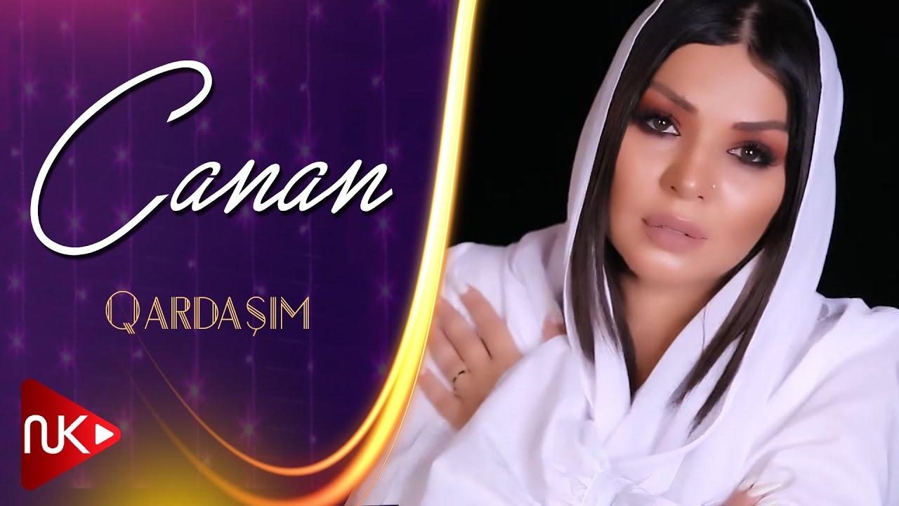 Canan - Qardasim  2021 (Official Music Video)