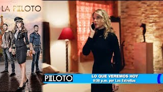 La Piloto II | Avance 16 de agosto | Hoy - Televisa