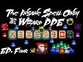 Rotmg SPELL ONLY Wizard PPE Ep 4 Pyra mp3