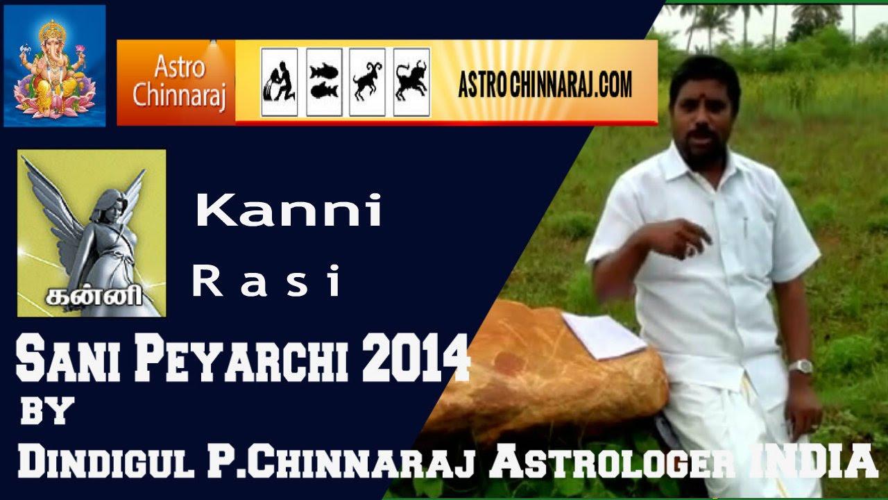 Sani peyarchi 2014 kanni rasi by dindigul p chinnaraj astrologer india
