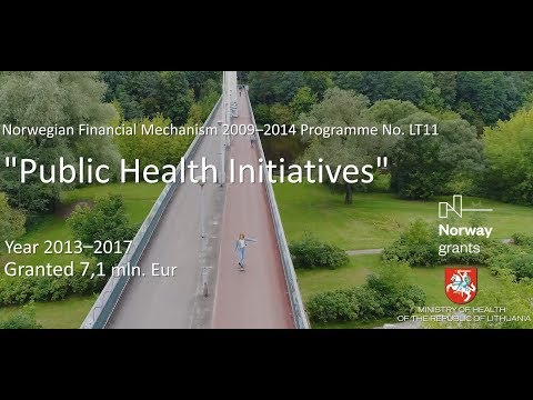 Movie Norwegian Financial Mechanism 2009–2014 Programme No  LT11 Public Health Initiatives