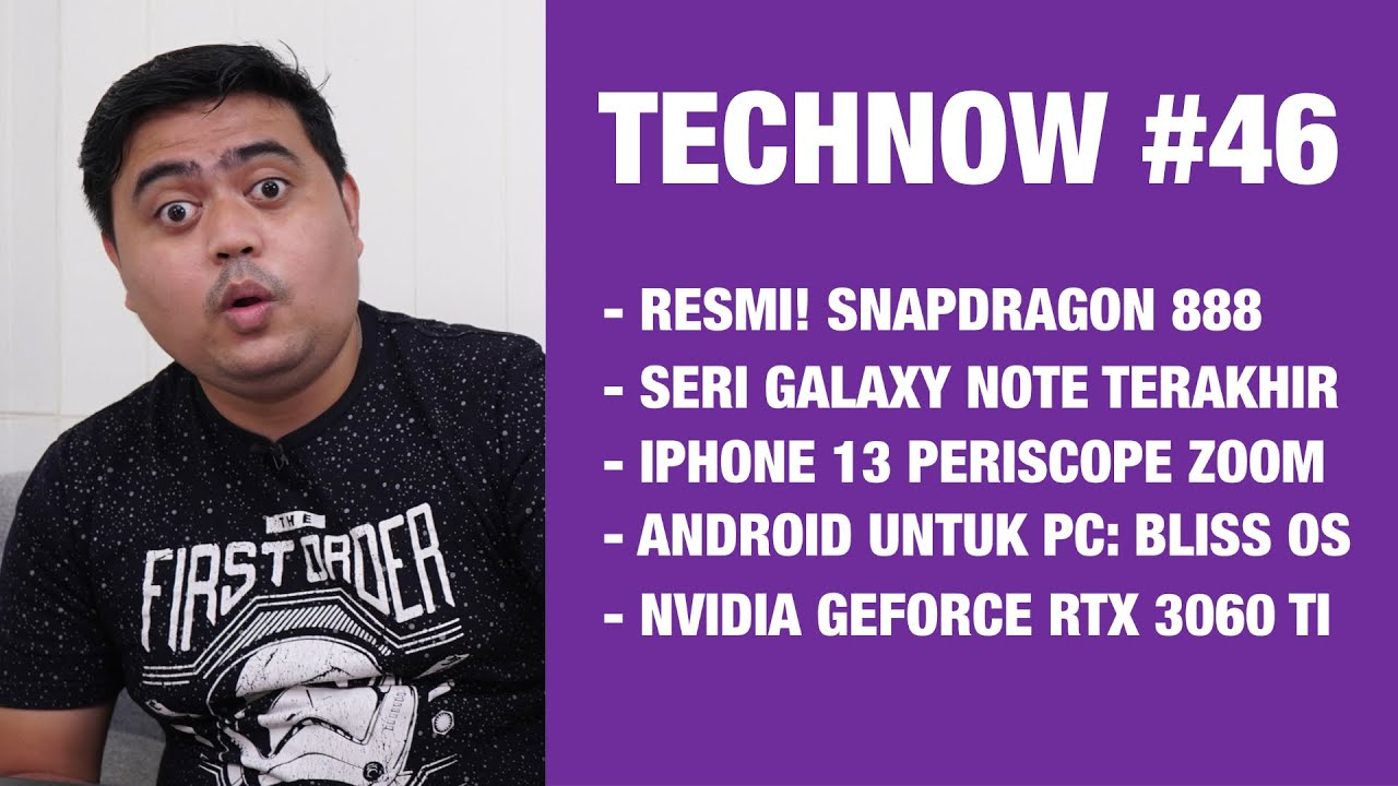Technow #46: Snapdragon 888..!! RIP Galaxy Note? Bliss OS, iPhone 13 Periscope Zoom!