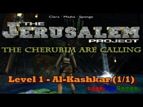 01 - TRLE - The Jerusalem Project - Al-Kashkar (1) (1/1)