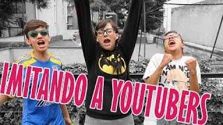 Imitando a Youtubers con Harold y Benny / SandyCoben