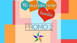Mi Marido Tiene Familia|Promo 2|Promos de Telenovelas