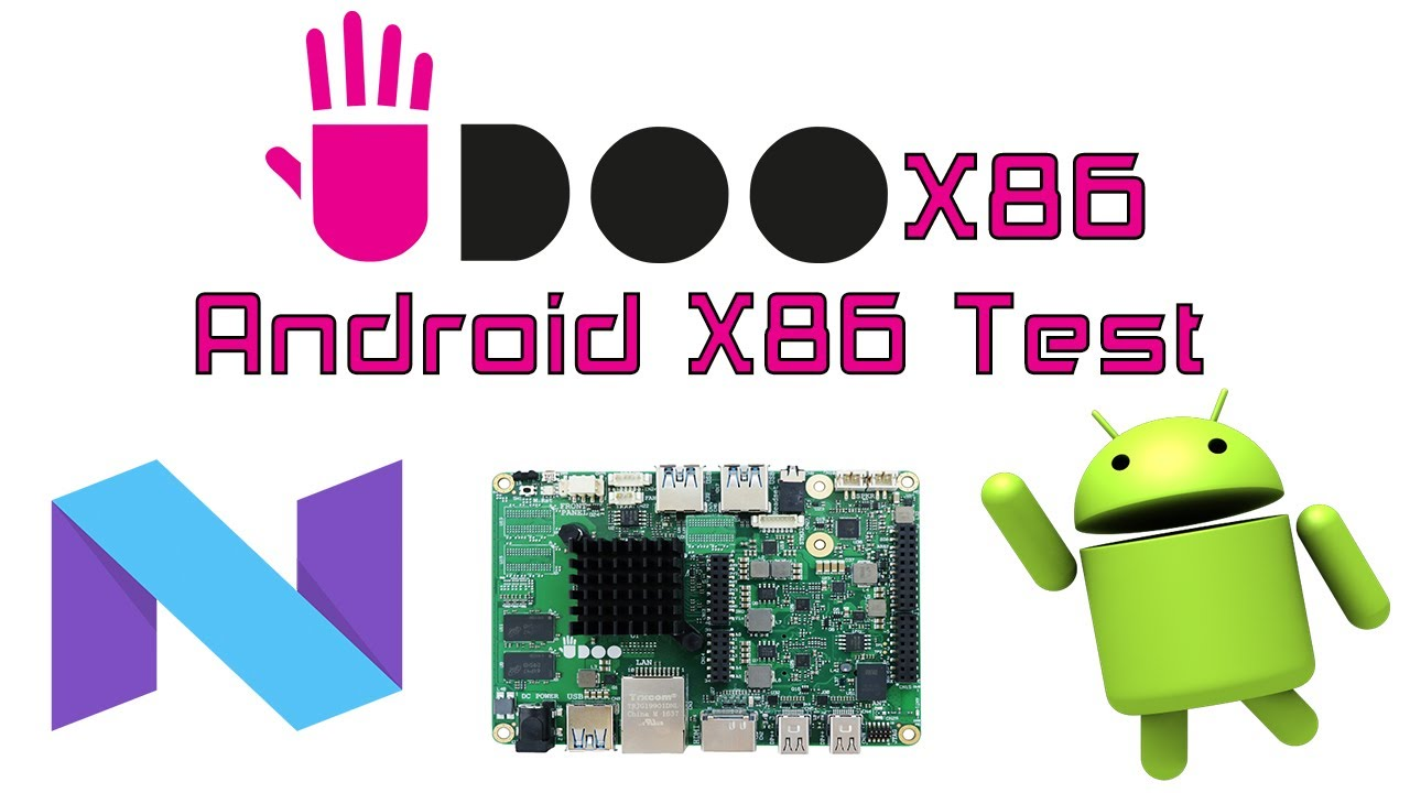 Udoo X86 Android X86 7 1 2 Test