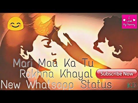 Meri Maa Ka Tu Rakhna Khayal【new whatsapp status】