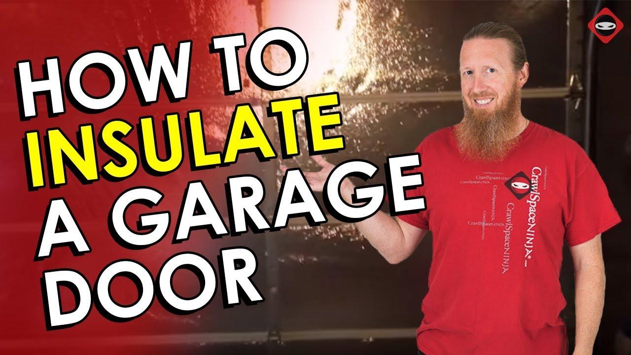 Garage Door Insulation DIY | How to Insulate Your Garage ...