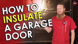 How To Insulate A Metal Garage Door