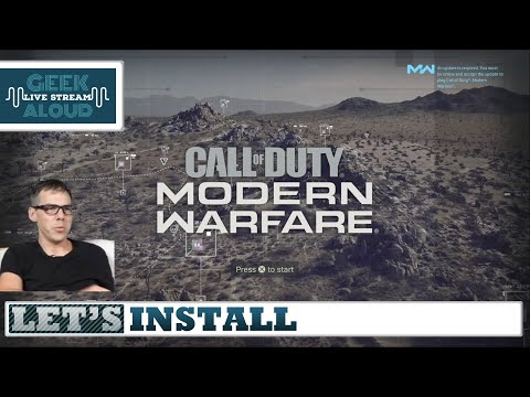 Let's Install - Call Of Duty Modern Warfare (Part 2)