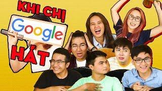 HACK NÃO khi đoán bài hát qua giọng ca chị Google!