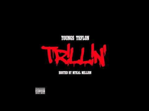 Youngs Teflon - Trillin' - 01 Wrapping...