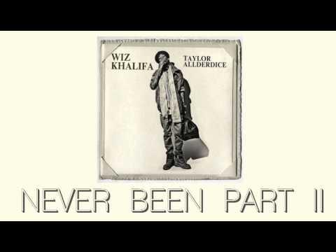 Wiz Khalifa  Never Been Part 2 ft Amber Rose & Rick Ross Taylor Allderdice