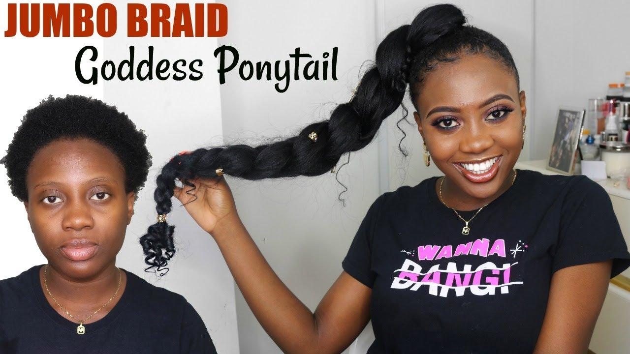 How To Jumbo Braid Goddess Ponytail On Short Natural Hair Youtube
