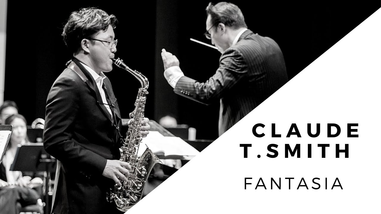 Claude T. Smith Fantasia for Alto Saxophone